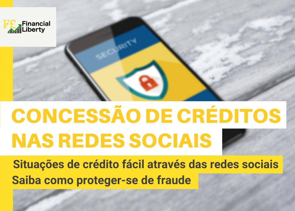 #04. Concessão de crédito fácil e rápido através das redes sociais